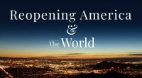 Reopening America and the World